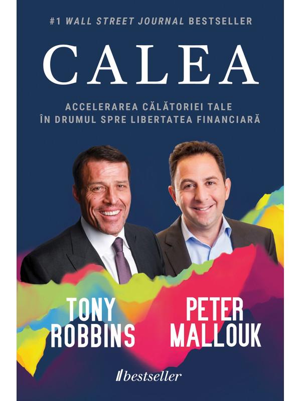 CALEA: Accelerarea Călătoriei Tale în Drumul spre Libertatea Financiară