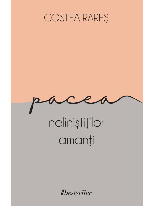 Pacea neliniștiților amanți