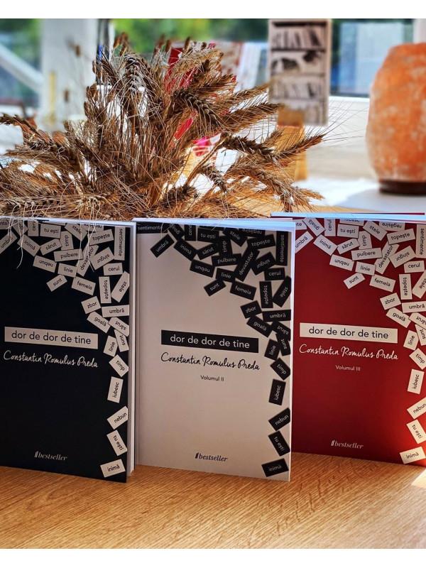 "Trilogia ""Dor de dor de tine"" - Volumele 1, 2 și 3"