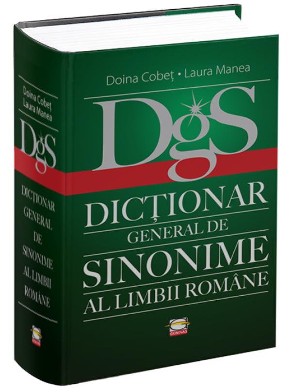 Dicționar General de Sinonime al Limbii Române. DGS