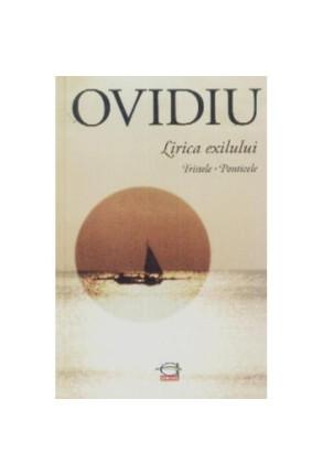 Ovidiu: Lirica Exilului Tristele-Ponticele