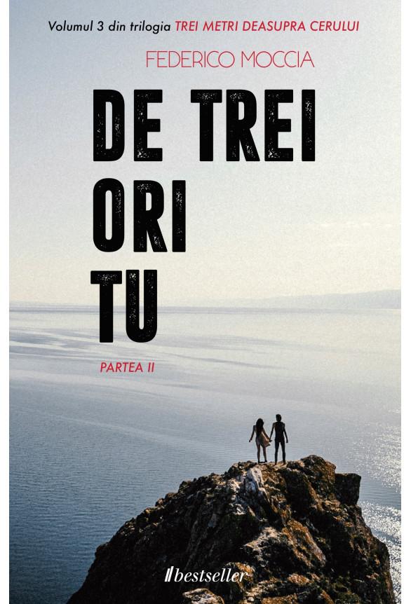 """De trei ori tu (Partea II), Vol. 3 """"Trei metri deasupra cerului"""""""