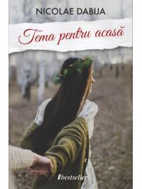 """Romanul """"Tema pentru acasă""""  (100,000 exemplare vândute)"""
