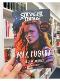 Max, Fugara. Un roman Stranger Things