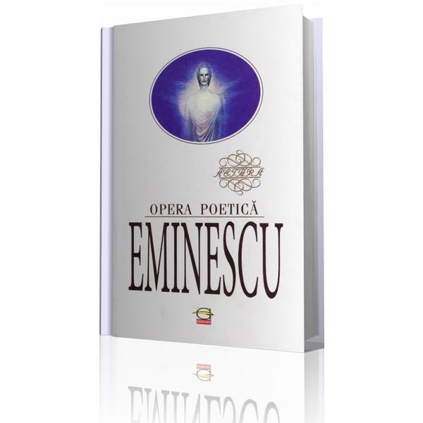 Eminescu. Opera Poetică imagine